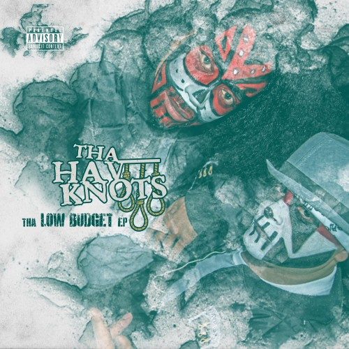 Tha Hav Knots- Low Budget EP